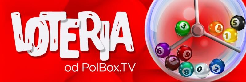 Loteria od PolBox.TV